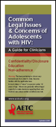 "image of pamphlet titled: ""Common Legal Issues & Concerns of Adolescents with HIV """